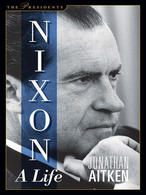 Title details for Nixon by Jonathan Aitken - Available